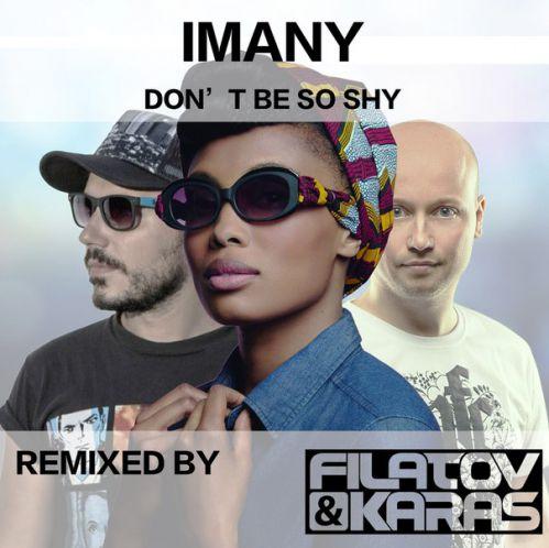 Imany-Dont-Be-So-Shy-Filatov-Karas-Remix-рингтон