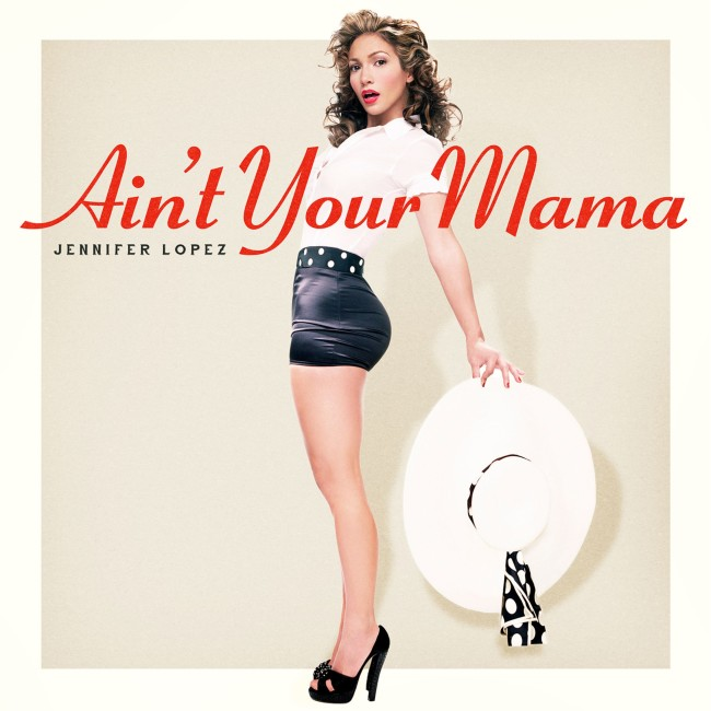 рингтон Jennifer Lopez – Ain't Your Mama