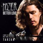 рингтон Hozier - Better Love (OST Тарзан Легенда)
