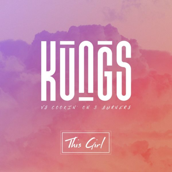 рингтон Kungs & Cookin' On 3 Burners - This Girl