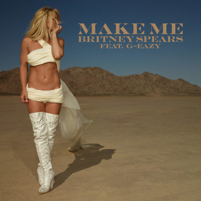 рингтон Britney Spears - Make Me (feat. G-Eazy)