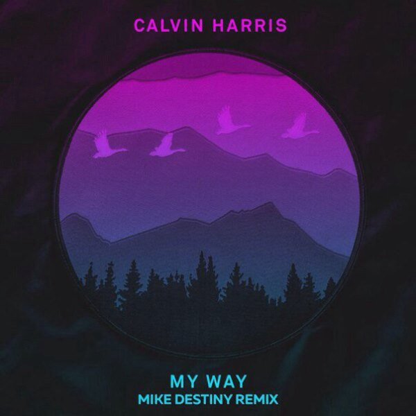 rington-calvin-harris-my-way-mike-destiny-remix
