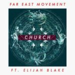 rington-far-east-movement-church-ft-elijah-blake