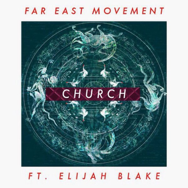 rington-far-east-movement-church-ft-elijah-blake