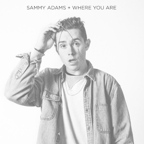 рингтон Sammy Adams - Where You Are