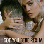 рингтон Bebe Rexha - I Got You