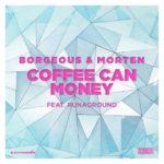 рингтон Borgeous & Morten feat. RUNAGROUND - Coffee Can Money