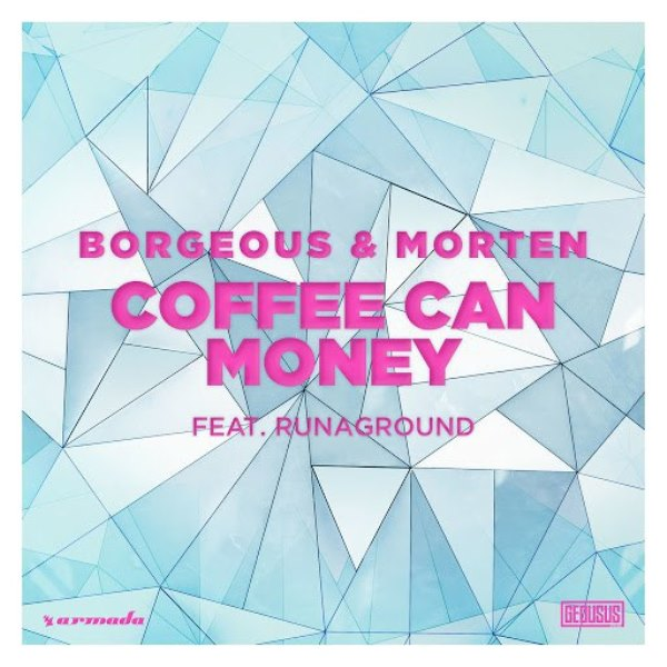 рингтон Borgeous & Morten feat. RUNAGROUND - Coffee Can Money