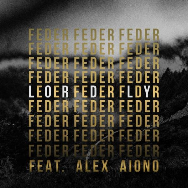 рингтон Feder feat. Alex Aiono - Lordly