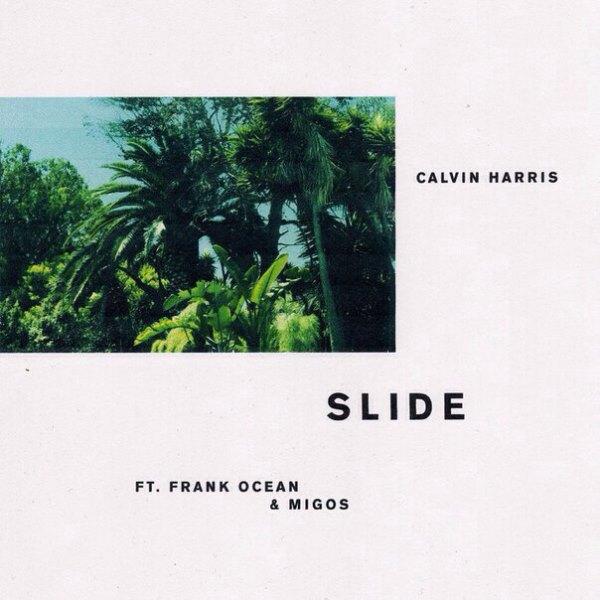 рингтон Calvin Harris - Slide (feat. Frank Ocean & Migos)