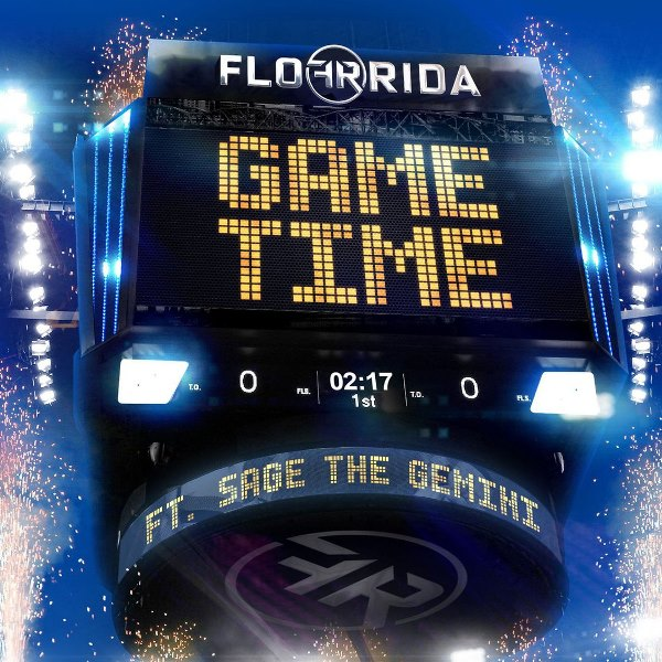 рингтон Flo Rida feat. Sage The Gemini - Game Time
