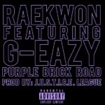 рингтон Raekwon feat. G-Eazy - Purple Brick Road