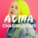рингтон Alma - Chasing Highs