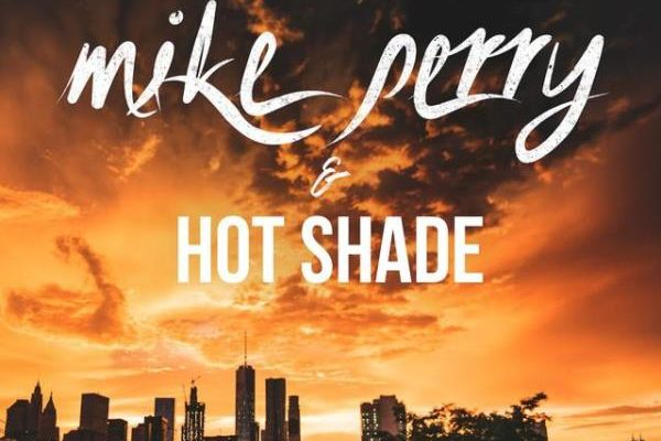 рингтон Mike Perry & Hot Shade - Talk About It