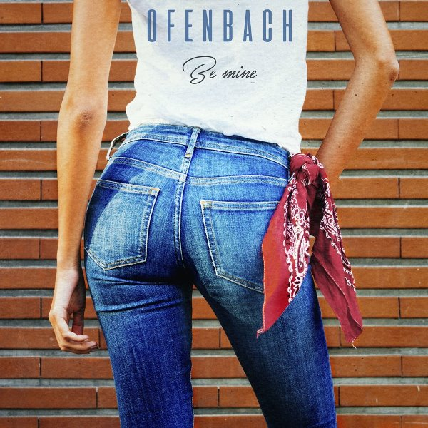 рингтон Ofenbach - Be Mine