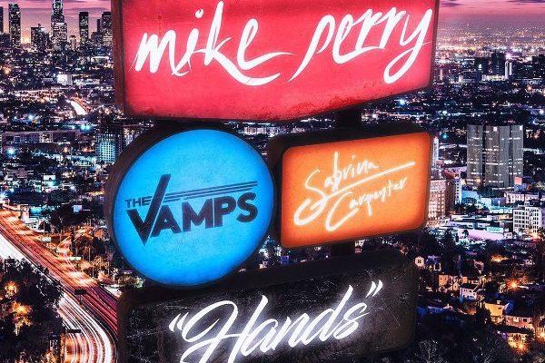 рингтон Mike Perry - Hands (feat. The Vamps & Sabrina Carpenter)