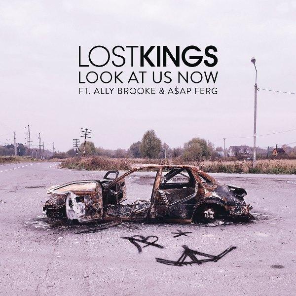 рингтон Lost Kings - Look At Us Now (feat. Ally Brooke & ASAP Ferg)