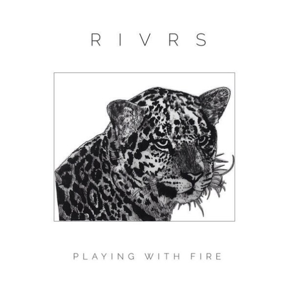рингтон RIVRS - Playing With Fire