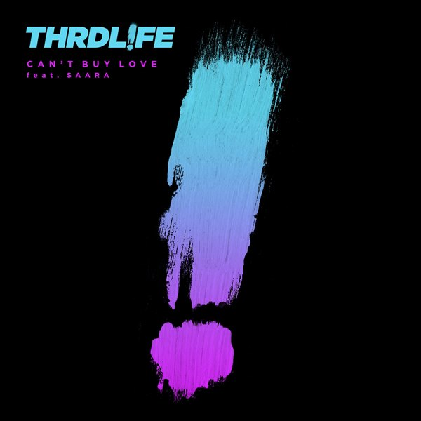 рингтон Thrdlife - Cant Buy Love (feat. SAARA)