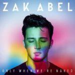 рингтон Zak Abel - All I Ever Do (Is Say Goodbye)