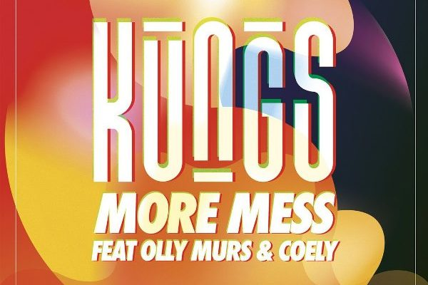 рингтон Kungs - More Mess (feat. Olly Murs & Coely)