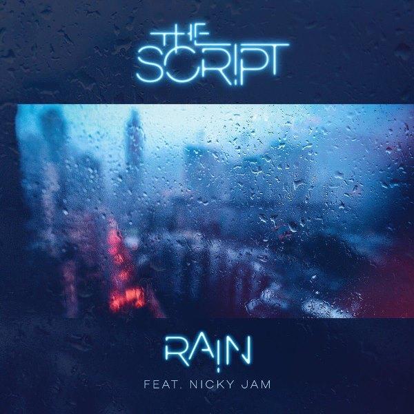 рингтон The Script - Rain (feat. Nicky Jam)