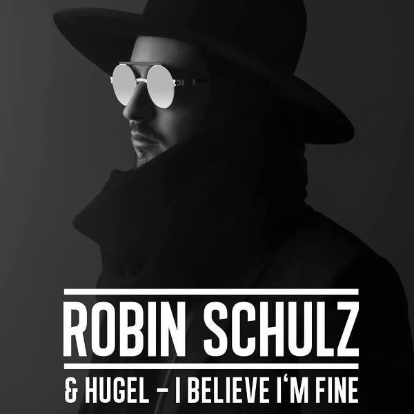 рингтон Robin Schulz x HUGEL - I Believe I'm Fine