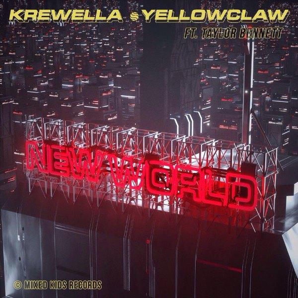рингтон Yellow Claw & Krewella - New World (feat. Taylor Bennett)