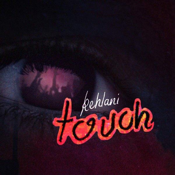 рингтон Kehlani - Touch