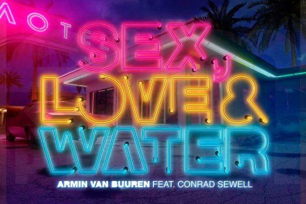 рингтон Armin Van Buuren feat. Conrad Sewell - Sex, Love & Water