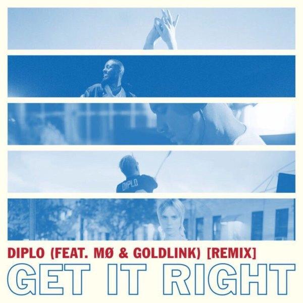 рингтон Diplo feat. MØ & GoldLink - Get It Right (Remix)