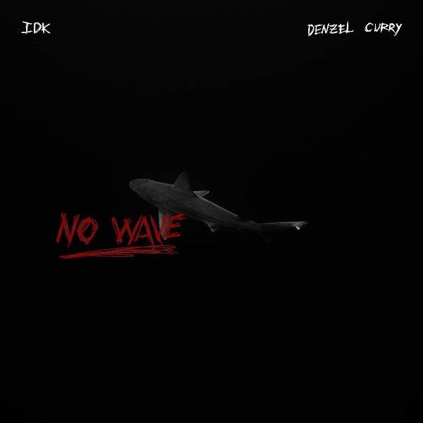 рингтон I.D.K. & Denzel Curry - No Wave