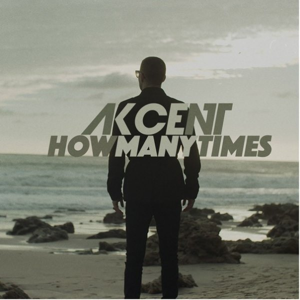 рингтон Akcent - How Many Times