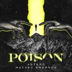 рингтон Astero & Matvey Emerson - Poison