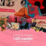 рингтон Caroline Romano, R3HAB - I Still Remember