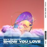 рингтон Marc Benjamin feat. Able Faces - Show You Love